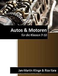 Autos & Motoren: für die Klassen 7-10 (Arbeitslehre unterrichten, Band 7)