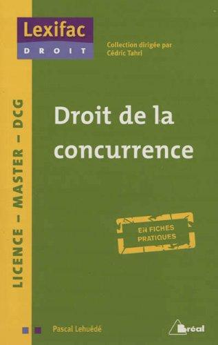 Droit de la concurrence par Pascal Lehuede