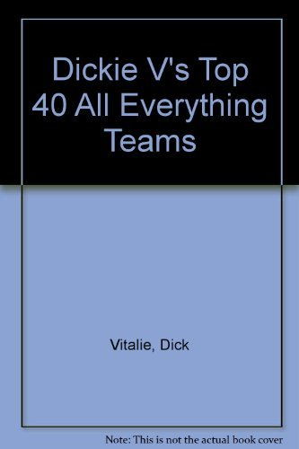 Dickie V's Top 40 All Everything Teams por Dick Vitalie