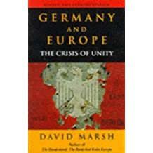 Germany & Europe: The Crisis of Unity