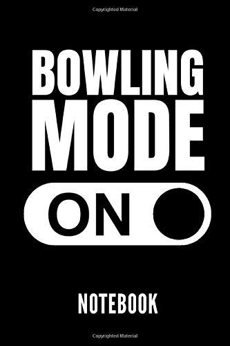 BOWLING MODE ON NOTEBOOK: Geschenkidee für Bowling Spieler   Notizbuch mit 110 linierten Seiten   Format 6x9 DIN A5   Soft cover matt   Klick auf den Autorennamen für mehr Designs zum Thema