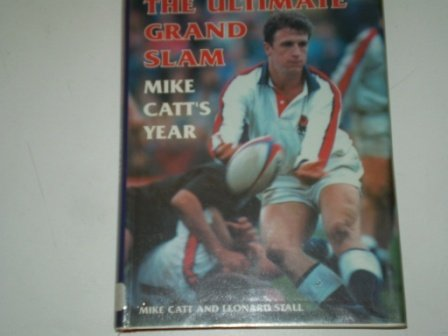 The Quest for the Ultimate Grand Slam: Mike Catt's Year