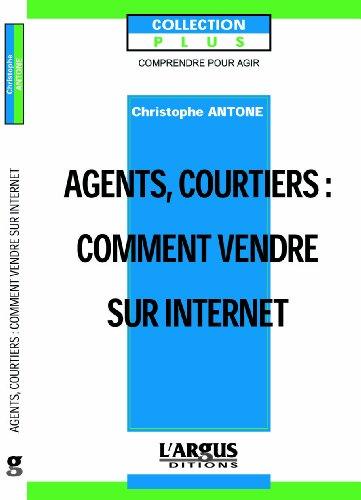 Agents, courtiers : Comment vendre sur Internet