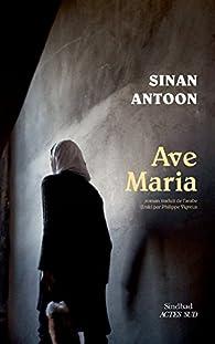 Ave Maria par Sinan Antoon