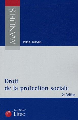 Droit de la protection sociale (ancienne édition) par Patrick Morvan