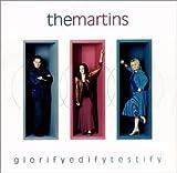 Songtexte von The Martins - GlorifyEdifyTestify