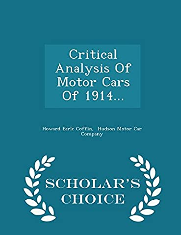Critical Analysis Of Motor Cars Of 1914... - Scholar's Choice
