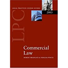 Legal Practice Course Guide 2003: Commercial Law