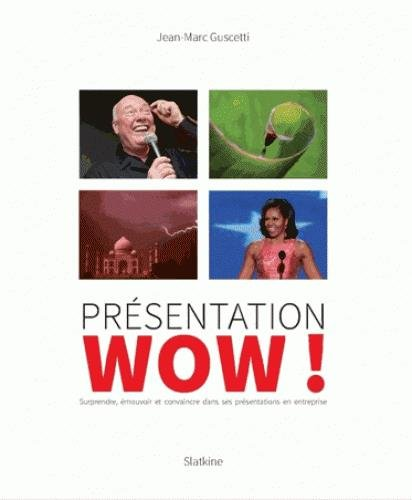 Prsentation WOW !