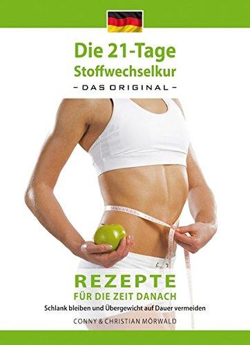 das-kochbuch-zur-21-tage-stoffwechselkur-das-original-rezepte-fur-die-zeit-danach-schlank-bleiben-un