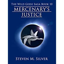 Mercenary's Justice (The Wild Geese Saga Book 10) (English Edition)