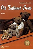 Old Fashioned Bears: Band 9 (Schnittmusterbuch)