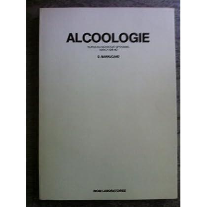 Alcoologie : Textes des conférences données dans le cadre du certificat optionnel, Nancy, 1981-82