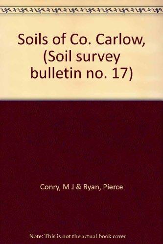 Soils of Co. Carlow, (Soil survey bulletin no. 17)