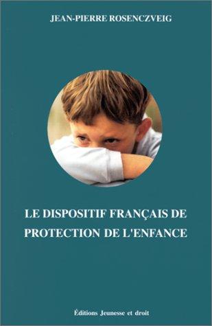 Le dispositif français de protection de l'enfance