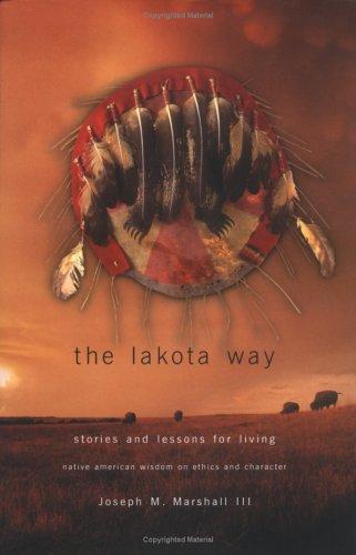 The Lakota Way por Joseph Marshall