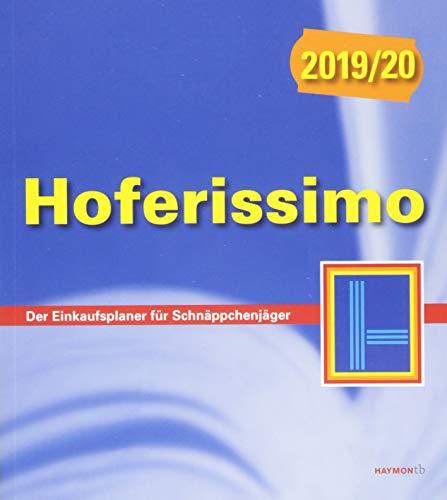 Hoferissimo 2019/20: Der Einkaufsplaner für Schnäppchenjäger (HAYMON TASCHENBUCH)