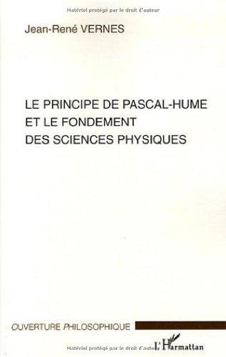 Le principe de Pascal-Hume et le fondement des sciences physiques par Jean-René Vernes