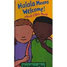 Halala Means Welcome