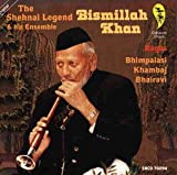 The Shehnai Legend Bismillah Khan