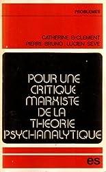 Pour une critique marxiste de la théorie psychanalytique