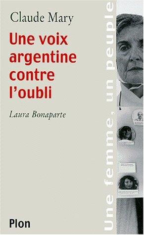 Une voix argentine contre l'oubli. Laura Bonaparte