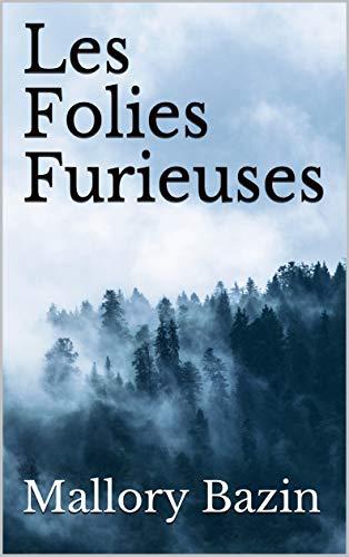 Couverture du livre Les Folies Furieuses