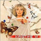 Songtexte von Kristine W - Fly Again