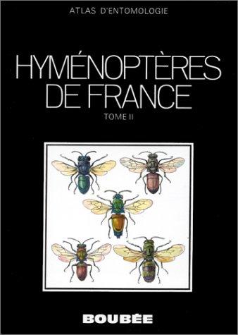 Atlas des hyménoptères de France, tome 2