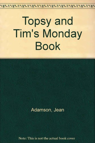 Topsy and Tim's Monday book