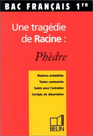 Une tragédie de Racine : Phèdre