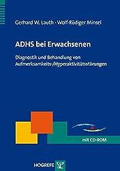 ADHS bei Erwachsenen: Diagnostik und Behandlung von Aufmerksamkeits-/Hyperaktivitätsstörungen (Therapeutische Praxis)