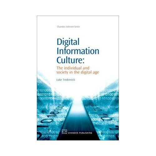 Digital Information Culture: The Individual and Society in the Digital Age (Chandos Internet) (Paperback) - Common