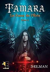 Tamara tome 2: Le Coeur de l'Eris