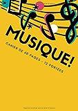 MUSIQUE!: Cahier de musique partition piano, Cahier partition, Cahier partition violon guitare chant 60 pages Taille A4 : 21 x 29.7 cm...