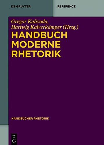 Handbuch Moderne Rhetorik (Handbücher Rhetorik, Band 7)
