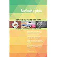 Business plan All-Inclusive Self-Assessment - More than 640 Success Criteria, Instant Visual Insights, Comprehensive Spreadsheet Dashboard, Auto-Prioritised for Quick Results