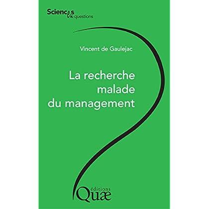 La recherche malade du management (Sciences en questions)