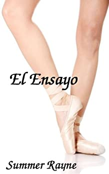 El Ensayo (Spanish Edition)
