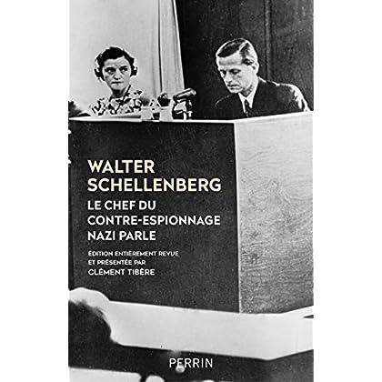 Le chef du contre espionnage nazi parle