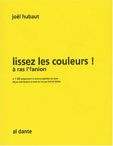 Lissez les couleurs ! : La lecture dans la langue de la bouche (1CD audio) par Joël Hubaut