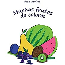 """Mi primer libro: """"Muchas frutas de colores"""" (Spanish Edition): (Libros infantiles, Lectores Primeros)"""