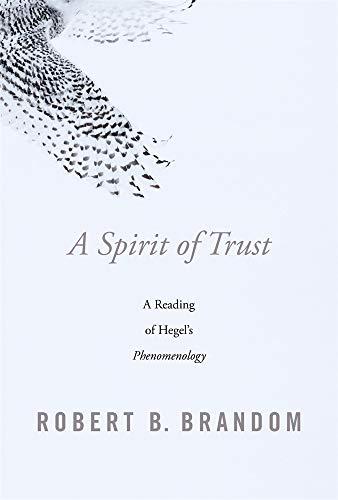 A Spirit of Trust – A Reading of Hegel′s Phenomenology