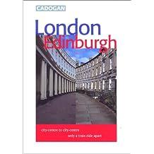 Cadogan London Edinburgh (Cadogan Guide London Edinburgh)
