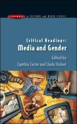 [(Critical Readings : Media and Gender)] [By (author) Cynthia Carter ] published on (January, 2004)