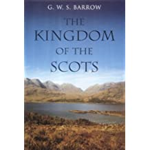 The Kingdom of the Scots: Government, Church and Society from the Eleventh to the Fourteenth Century