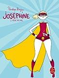 Joséphine tome 2 : Même pas mal