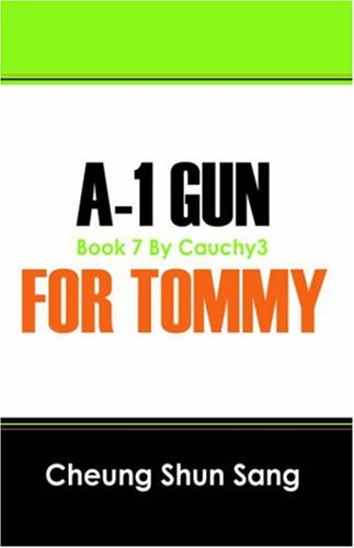 A 1 Gun for Tommy: the best of my 7