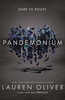 Pandemonium (Delirium Trilogy 2) (Delirium Series) by [Oliver, Lauren]