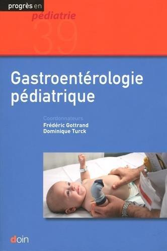 Gastroentérologie pédiatrique